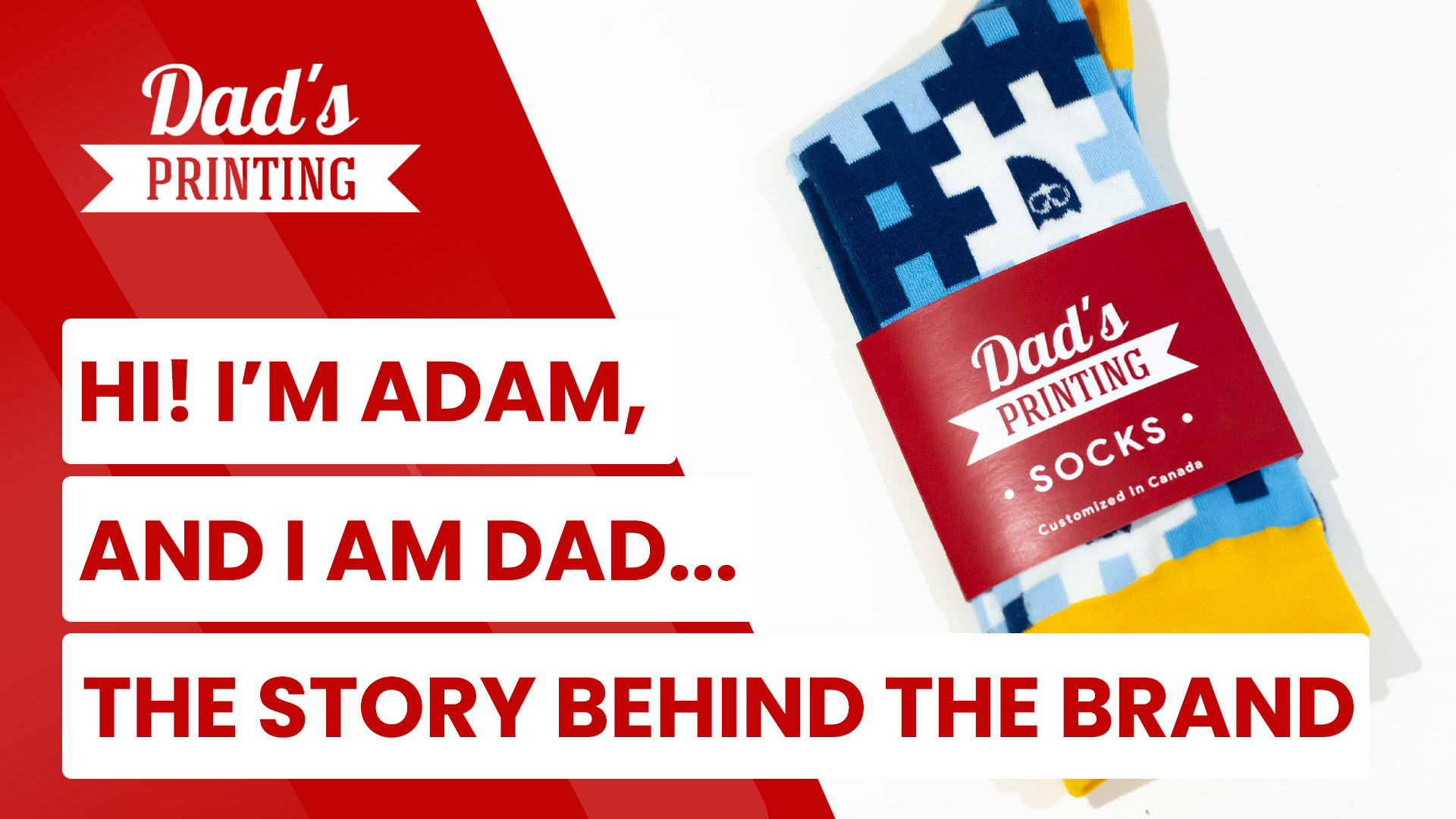 the story behind the Dad's Printing